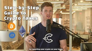 Crypto Taxes 101: The Complete Step-by-Step Crypto Tax Guide