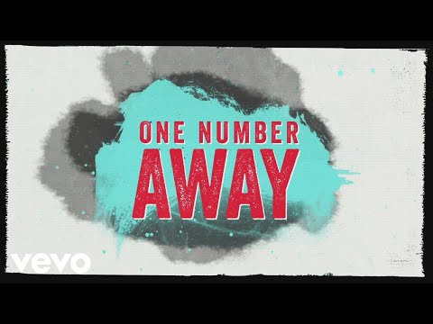 One Number Away Lyric Video