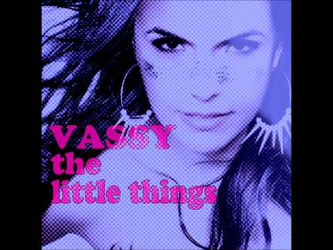 The Little Things (Song) by Vassy