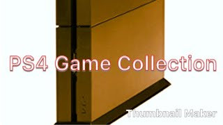 PS4 Game Collection