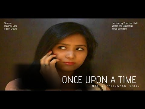 Short Film -- Once Upon A time