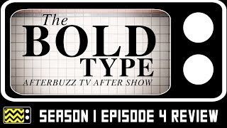 The Bold Type Season 1 Episode 4 Review & AfterShow | AfterBuzz TV