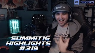Summit1G Stream Highlights #319