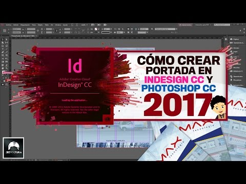 Adobe InDesign CC 2017  | Tutorial Cómo crear portada en Indesign CC y Photoshop CC 2017