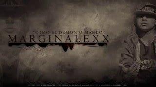 MaRGiNaLeXx- COMO EL DEMONIO MANDO ( KILLER CREW 2016)