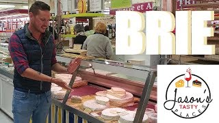 E10: Brie, The Queen Of Cheeses | Brie, France