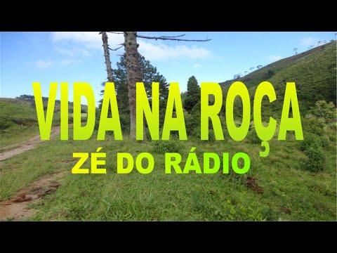 Vida na roça Zé do rádio