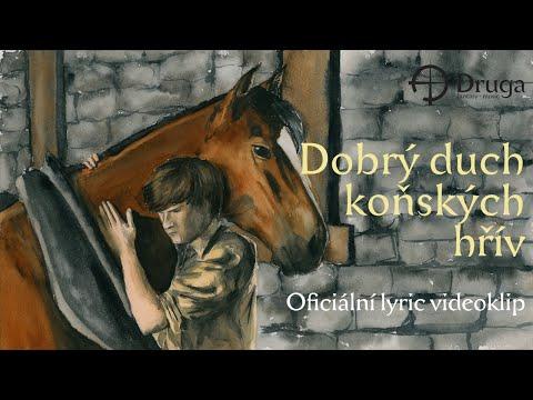Druga - Druga: Dobrý duch koňských hřív (Oficiální lyric)