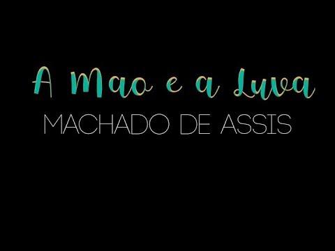A Mão e a Luva - Machado de Assis | Pedro Fontes