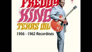 Freddy King - Texas Oil: 1956-1962 Recordings