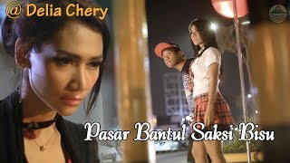 Pasar Bantul Saksi Bisu - Delia Chery ft. Bayu G2B   |   Official Video