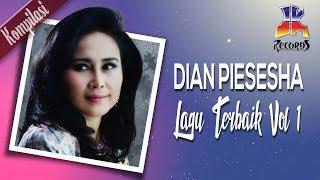 Gambar cover Dian Piesesha - Lagu Terbaik Dian Piesesha Vol. 1 (Official Video)