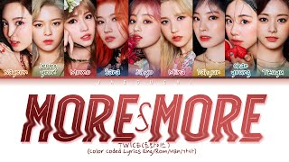 """All Rights Administered by JYP Ent.  • Artist: TWICE(트와이스) • Song ♫: MORE & MORE • Album: """"'MORE & MORE"""" • Released: 2020.06.01 .............................................................................. • Members: Nayeon, Jeongyeon, Momo, Sana, Jihyo, Mina, Dahyun, Chaeyoung, Tzuyu My bias: japan line .............................................................................. • REQUEST SONG HERE: https://goo.gl/9G5rQx • FOLLOW ME: https://www.facebook.com/jaeguchioffi...  ................................................................................ • No copyright infringement intended / Don't reupload Business e-mail: jaeguchi.com@gmail.com"""