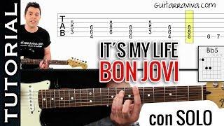 Como tocar It´s My Life de Bon Jovi en guitarra con SOLO tutorial completo