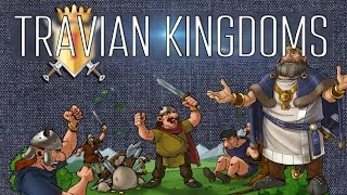 Travian: Kingdoms – видео обзор