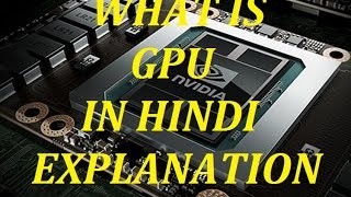 What Is GPU In Hindi Easy Explanation.....