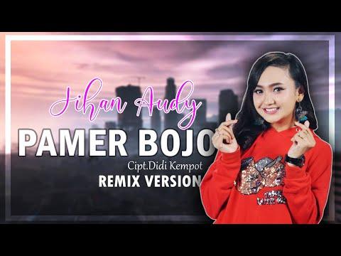 Jihan Audy - Pamer Bojo (Remix Version) [OFFICIAL]
