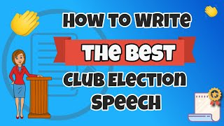 How to Write the BEST Club Election Speech