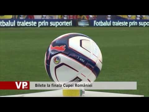 Bilete la finala Cupei României
