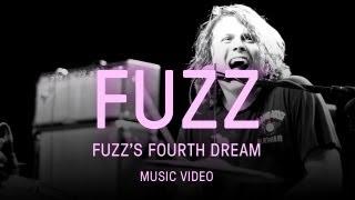 """Fuzz   """"Fuzz's Fourth Dream"""""""