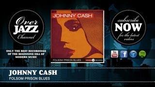 Johnny Cash - Folsom Prison Blues (1955)