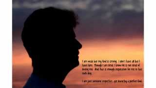 If God Made You...He must love me.