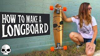 How to make a DIY Longboard