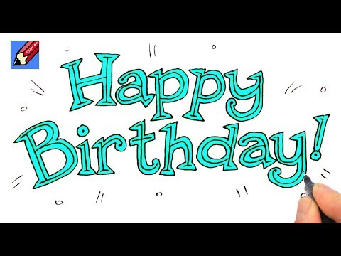 How To Draw Happy Birthday Lettering Real Easy Children S Author And Illustrator