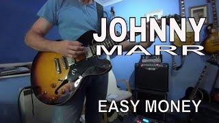 Easy Money - Johnny Marr - guitar cover