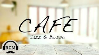 Jazz & Bossa Nova Instrumental Music - Background  Music For Work,Study,Relax
