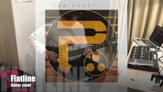 Periphery - Flatline Guitar Cover