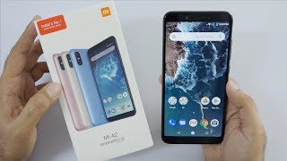 Mi A2 Unboxing 2018 Android One Smartphone from Xiaomi