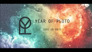 Video Year of Pluto - Love or hate