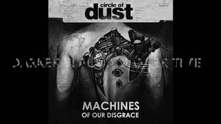 Circle Of Dust - Neophyte (Lyric Video)