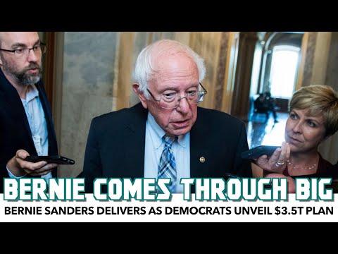 Bernie Sanders Delivers As Democrats Unveil $3.5T Plan