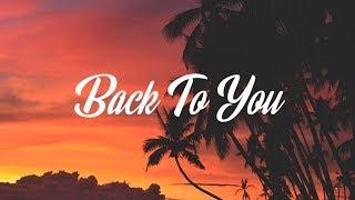 Gambar cover Louis Tomlinson – Back to You (Lyrics / Lyric Video) ft. Bebe Rexha, Digital Farm Animals