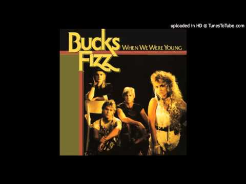 Bucks Fizz - When We Were Young
