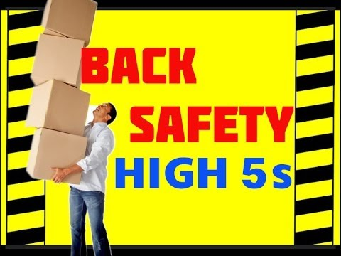 Back Safety - The High 5s - Prevent Accidents & Injuries - Back Safety training video