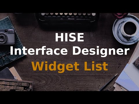 How to use the HISE Widget Component List