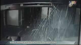 SAAT GEMPA DI DALAM HOTEL AMBACANG