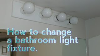 How To Replace A Bathroom Light Fixture. DIY