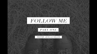 Follow Me (Part 1)