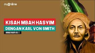Kisah KH Hasyim Asy'ari dengan Karl Von Smith