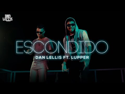 Música Escondido (Letra) ft Lupper