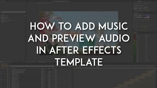 Gambar cover How to Add Music and Preview Audio in After Effects