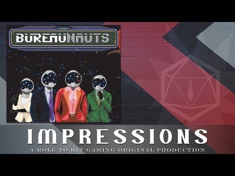 Roll to Hit Impressions:  Bureaunauts
