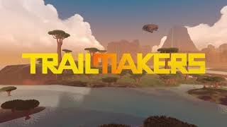 VideoImage2 Trailmakers