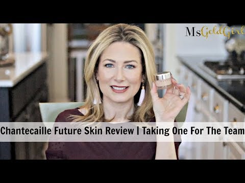 Chantecaille Future Skin Foundation Review | Taking One For The Team | MsGoldgirl