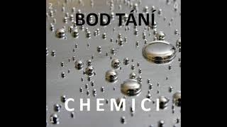 Video CHEMICI - Bod tání (2018) (FULL ALBUM)