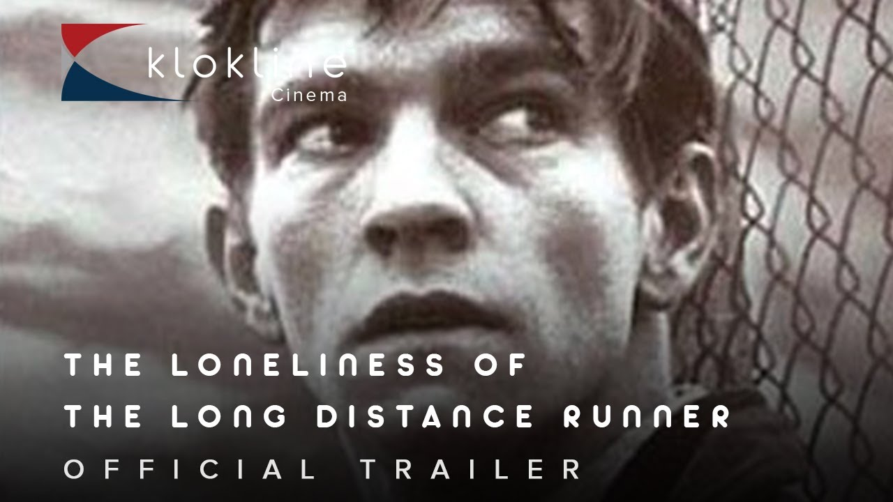 The Loneliness of the Distance Runner (Trailer)